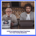 Best Practices for Family Biz Blog