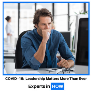 COVID 19 Leadership matters more than ever