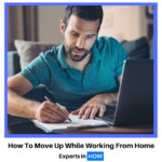 How to Move Up While Working From Home